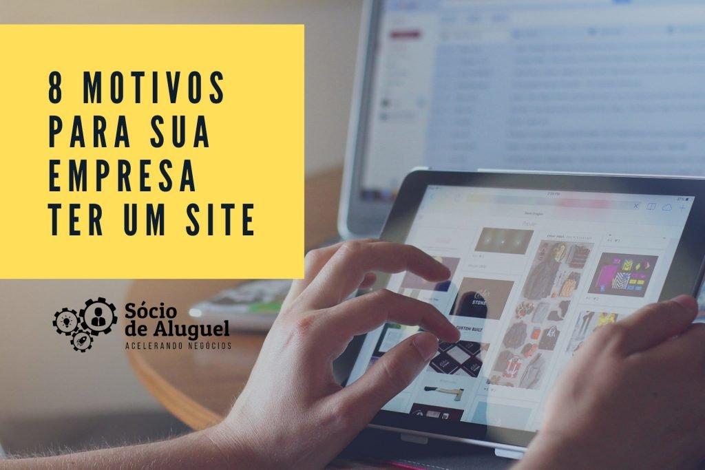 Motivos Para Sua Empresa Ter Um Site